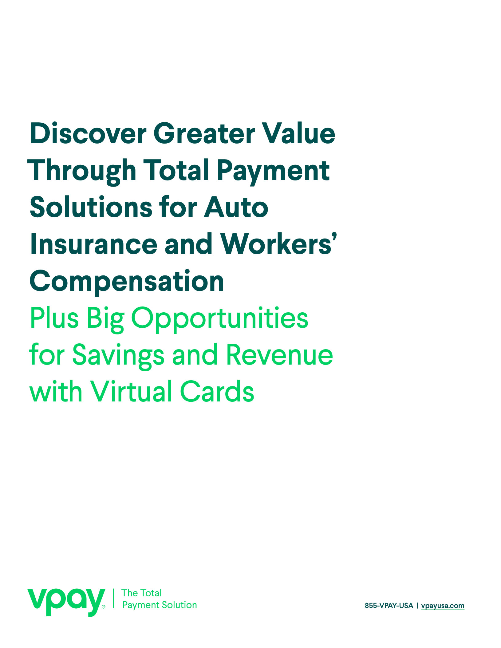 Discover Greater Value Through Total Payment Solutions