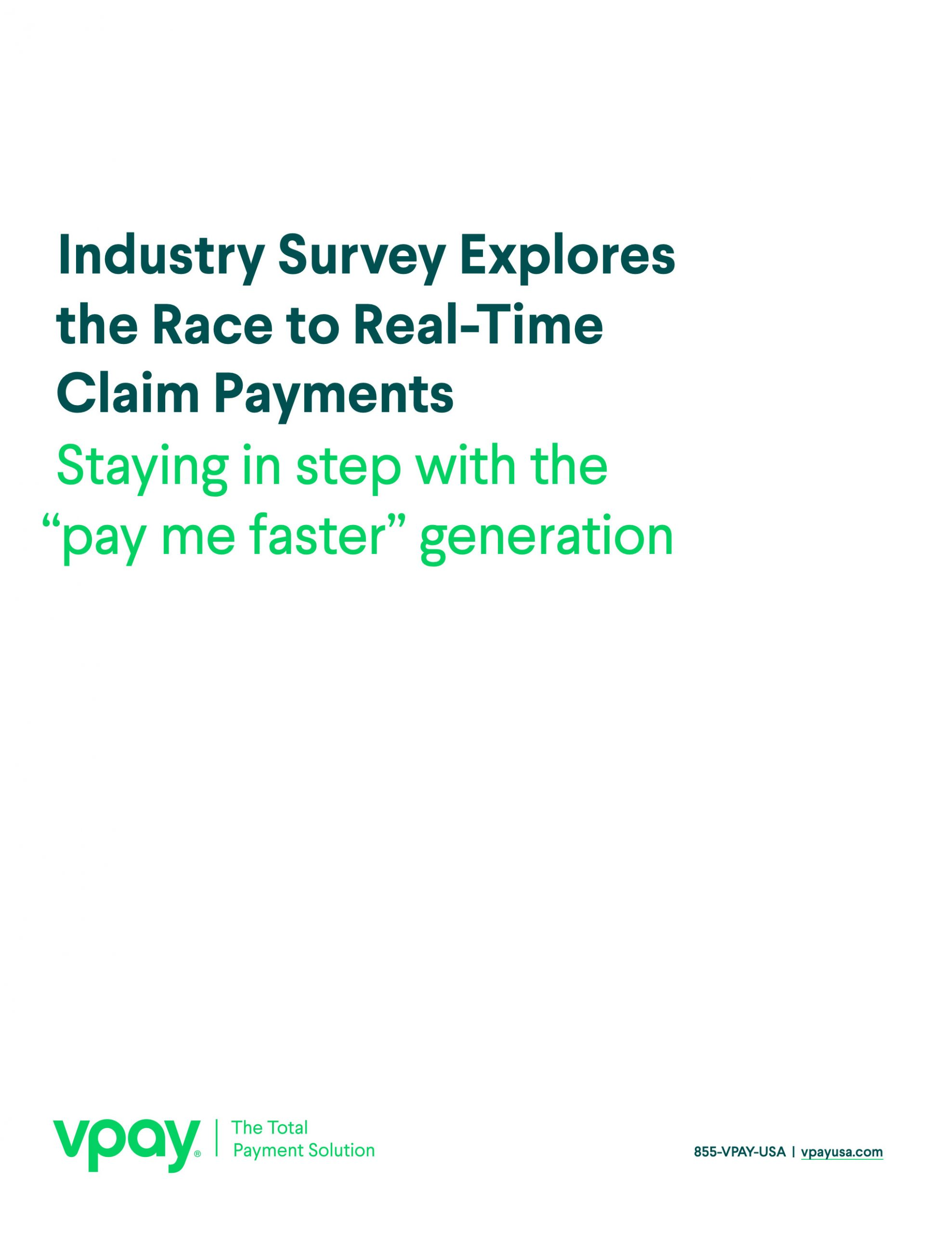 Industry Survey Explores the Race to Real-Time Claim Payments