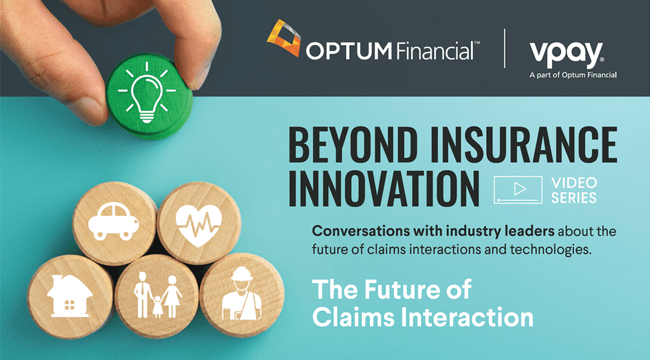 VPay Leadership Series: The Future of Claims Interaction